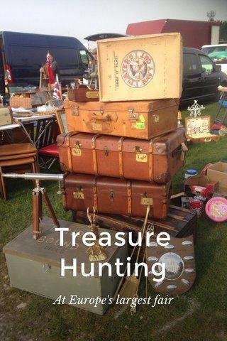 Treasure Hunting At Europe's largest fair