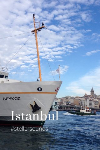 Istanbul #stellersounds