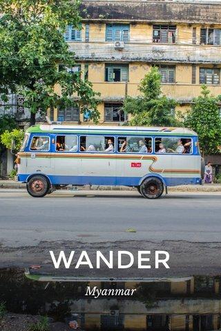 WANDER Myanmar