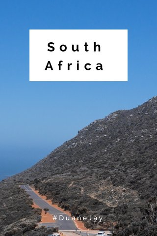South Africa #DuaneJay