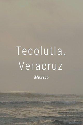 Tecolutla, Veracruz México