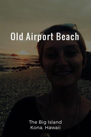 Old Airport Beach The Big Island Kona, Hawaii