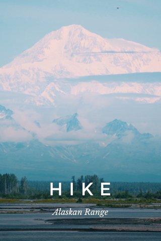 HIKE Alaskan Range