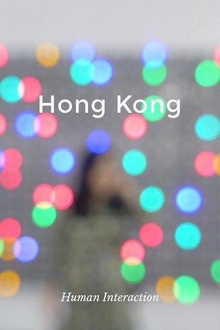 Hong Kong Human Interaction