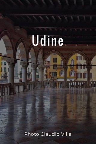 Udine Photo Claudio Villa