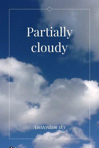 Partially cloudy Amsterdam sky