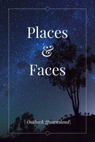Places & Faces   Outback Queensland 