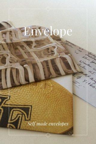 Envelope Self made envelopes