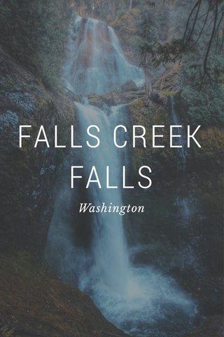 FALLS CREEK FALLS Washington