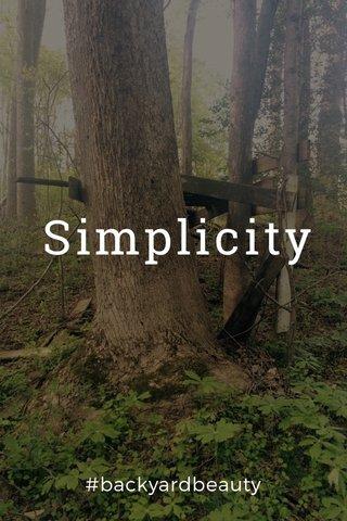 Simplicity #backyardbeauty
