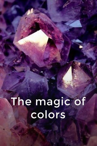 The magic of colors
