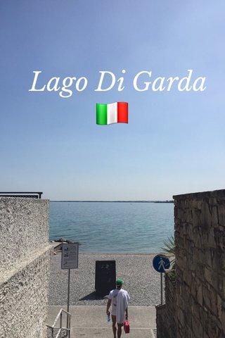 🇮🇹 Lago Di Garda