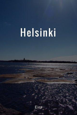 Helsinki Eira