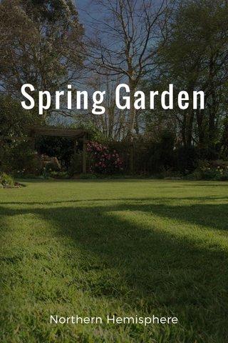 Spring Garden Northern Hemisphere