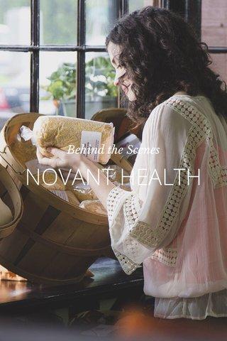 NOVANT HEALTH Behind the Scenes