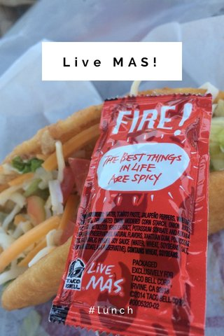 Live MAS! #lunch