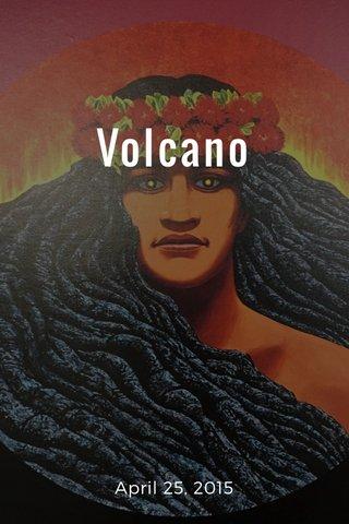 Volcano April 25, 2015