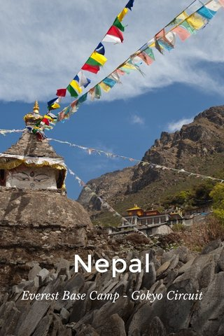 Nepal Everest Base Camp - Gokyo Circuit