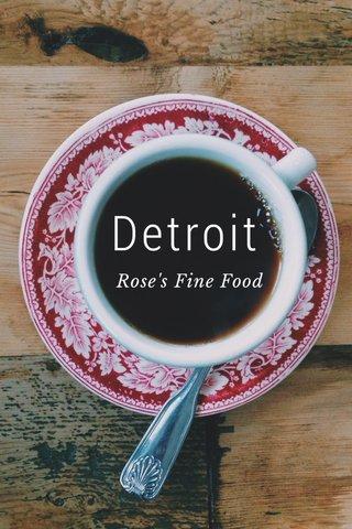 Detroit Rose's Fine Food