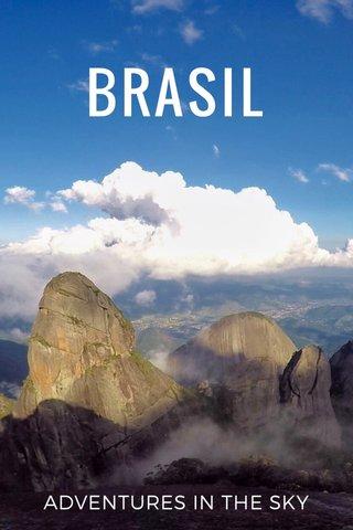 BRASIL ADVENTURES IN THE SKY