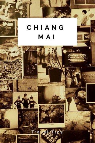 CHIANG MAI Travel Tips