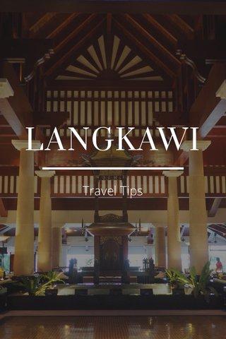 LANGKAWI Travel Tips