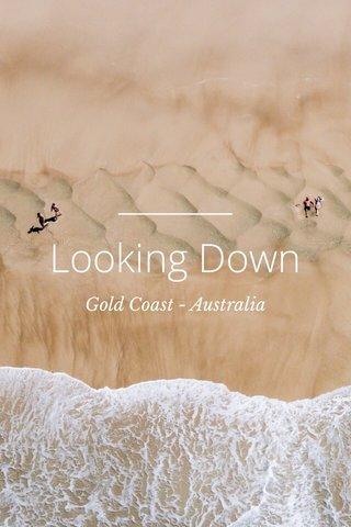 Looking Down Gold Coast - Australia