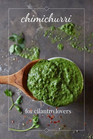 chimichurri for cilantro lovers