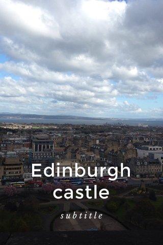 Edinburgh castle subtitle