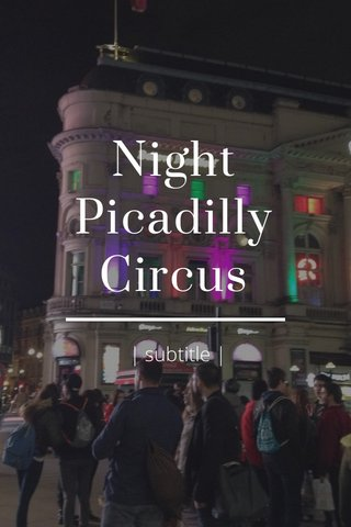 Night Picadilly Circus | subtitle |