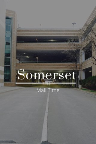 Somerset Mall Time