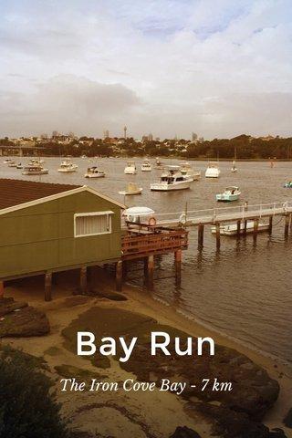 Bay Run The Iron Cove Bay - 7 km