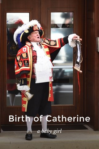 Birth of Catherine a baby girl