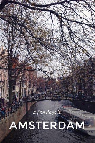 AMSTERDAM a few days in