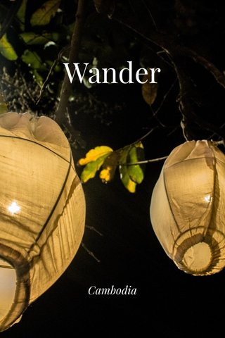 Wander Cambodia