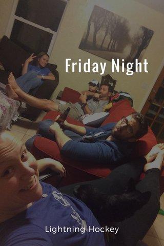 Friday Night Lightning Hockey