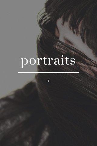 portraits *