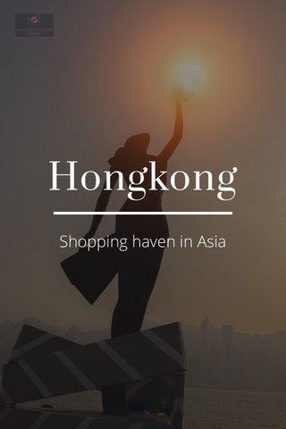 Hongkong Shopping haven in Asia