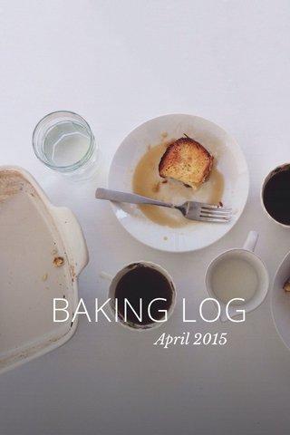 BAKING LOG April 2015