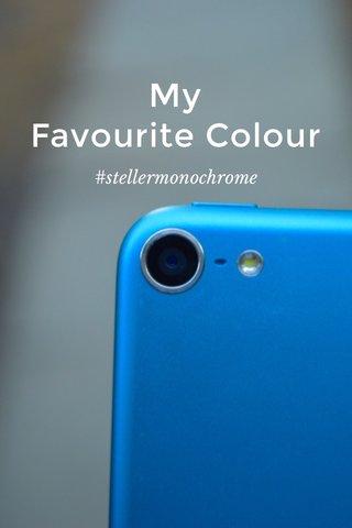 My Favourite Colour #stellermonochrome