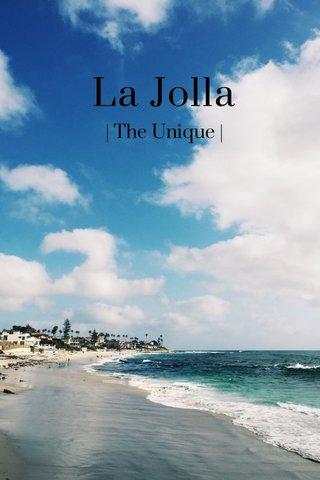 La Jolla   The Unique  