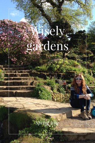 Wisely gardens Spring time