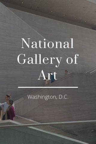 National Gallery of Art Washington, D.C.