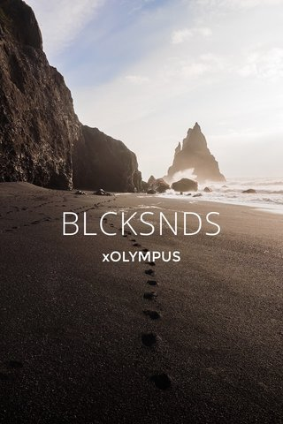 BLCKSNDS xOLYMPUS