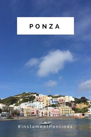 PONZA #instameetPontino1