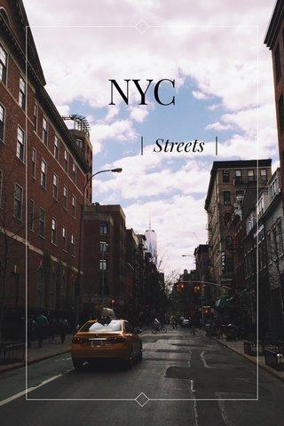 NYC | Streets |