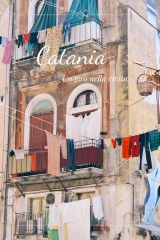 Catania Un giro nella civita