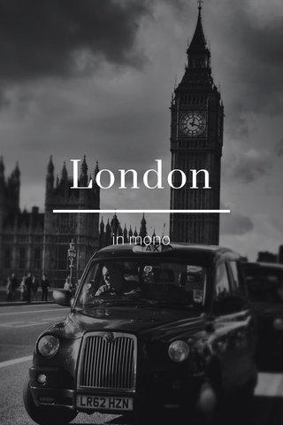 London in mono