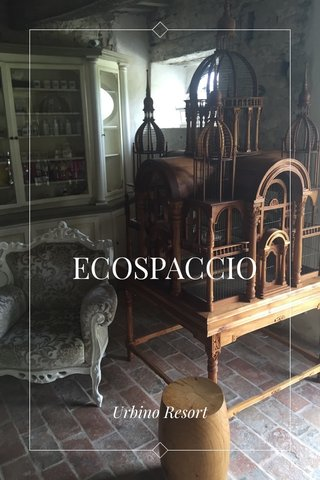 ECOSPACCIO Urbino Resort