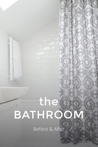 the BATHROOM Before & After